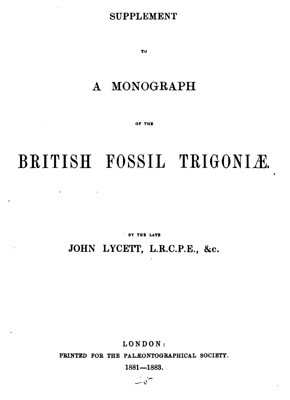 Lycett J. A monograph of the British fossil Trigoniae.